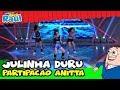 Anitta da um show com Julhinha Duru - Não Para (Raul Gil)