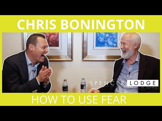 Chris Bonington - How To Use Fear
