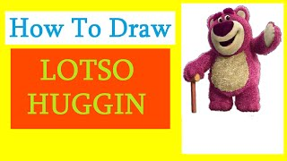 How to Draw a Lotso Huggin / Как нарисовать медведя Лотсо