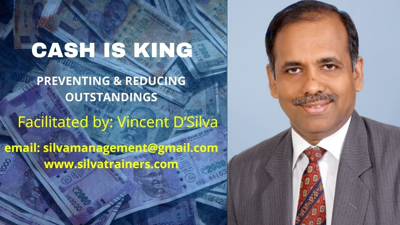 Download Cash is King – Preventing & Reducing Outstandings | Vincent D'Silva