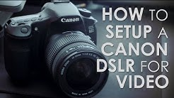 Canon 60D Settings for High Quality DSLR Video
