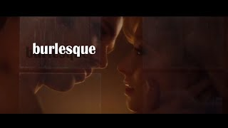 Burlesque (Ali and Jack )  Aguilera - You Lost Me.