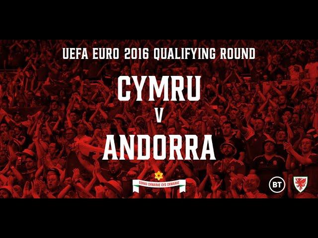 Cymru v Andorra - 13.10.2015 (EURO 2016 Qualifying Round Full Re-Run)