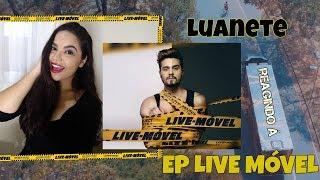 Baixar LUANETE REAGINDO AS MÚSICAS EP LIVE MÓVEL - LUAN SANTANA #TodaFã || Isabela Vieira