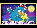 Si Esa Calle Fuese Mía - Oficial - Canciones infantiles de la Gallina Pintadita