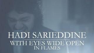 In Flames - With Eyes Wide Open (Cover) by Hadi Sarieddine