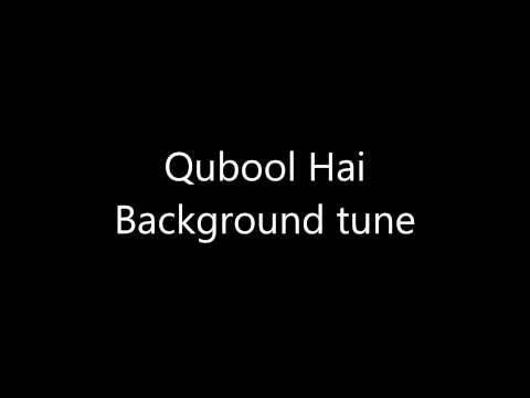Qubool Hai - Background Sound