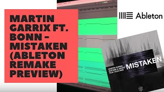 Martin Garrix Ft. Bonn - No Sleep / Mistaken (Ableton Remake)