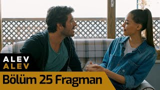 Alev Alev 25. Bölüm Fragman