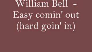 William Bell - Easy goin