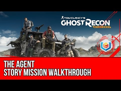 Tom Clancy's Ghost Recon: Wildlands The Agent Walkthrough - Malca Story Mission Gameplay