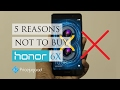Huawei Honor 6X - Top 5 Reasons Not to Buy this Smartphone