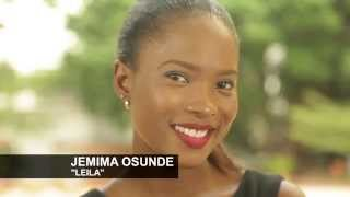 Jemima Osunde talks about her character Leila and co-star Olumide