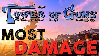 The MOST Damage - Tower of Guns [2]