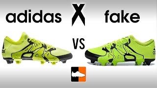 fake vs real x15 how to avoid buying replica adidas x 15 1 boots