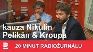 Janek Kroupa: V kauze Nikulin měly peníze z Ruska zajistit lobbing u Pelikána