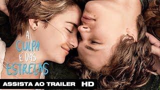 A Culpa é das Estrelas | Trailer Legendado HD | 2014