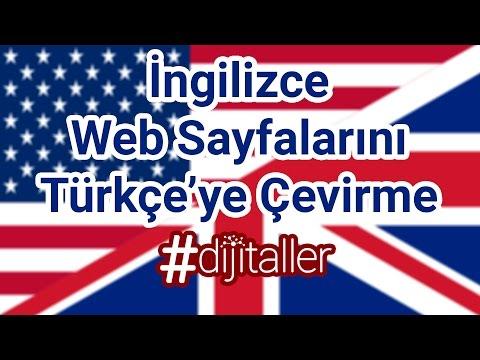 İngilizce Web Sayfalarını Türkçeye Çevirme
