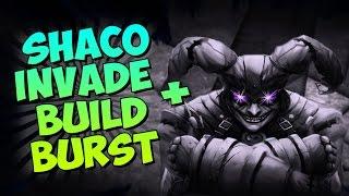SHACO JUNGLE INVADE + BUILD BURST ! OMG