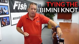 How to tie a bimini knot