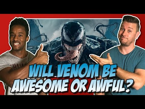 Will Venom Be Awesome or Awful?!?