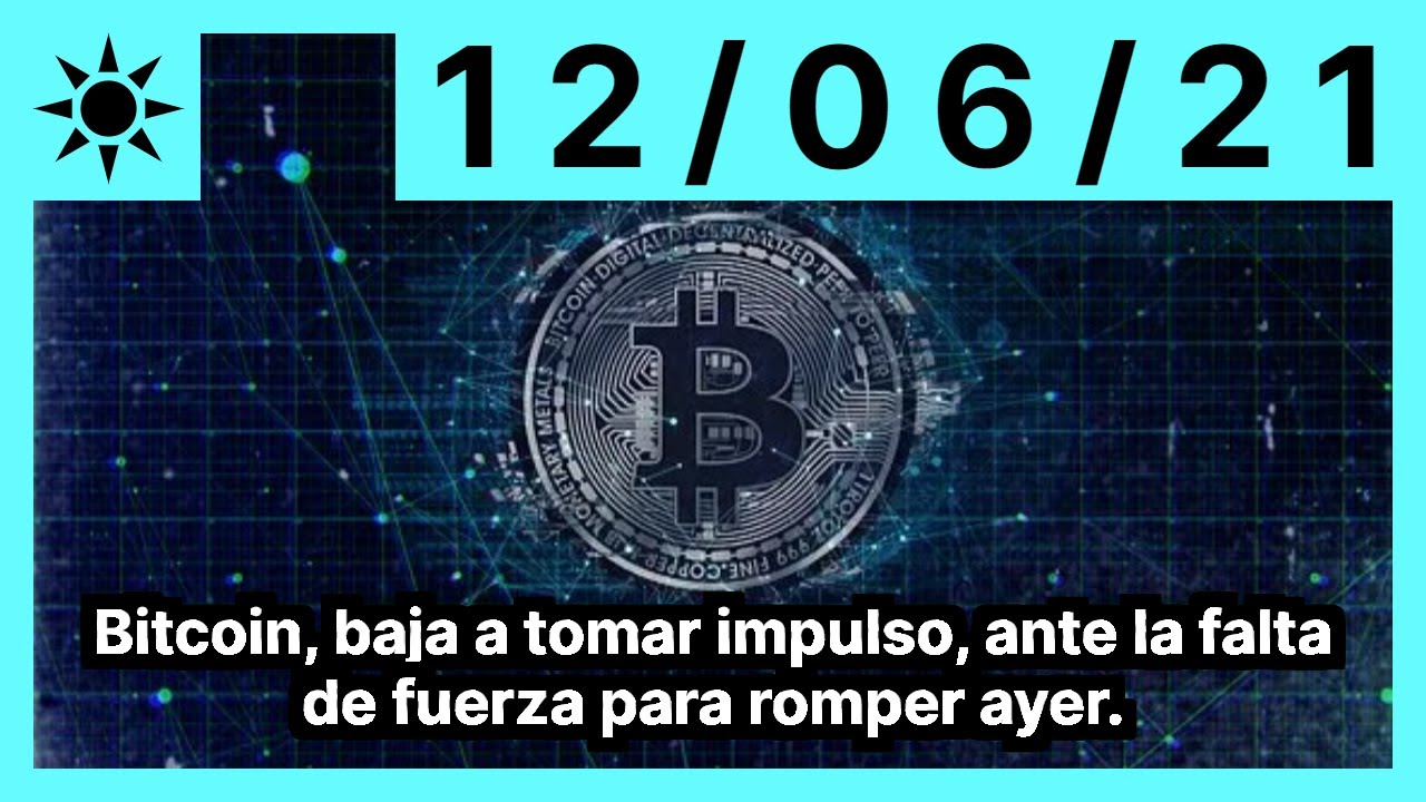 Bitcoin, baja a tomar impulso, ante la falta de fuerza para romper ayer.