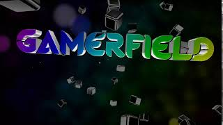 GamerField intro 1.