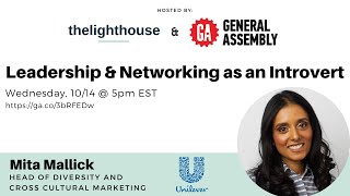 Leadership & Networking as an Introvert with Mita Mallick, by General Assembly & thelighthouse