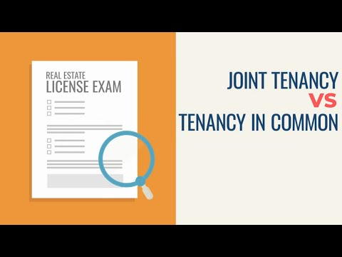Joint Tenancy & Tenancy in Common: What's the Difference? Animated Real Estate Exam Concepts