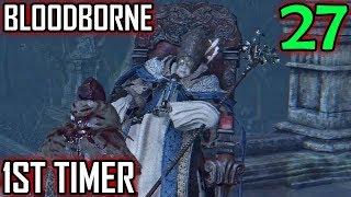 Bloodborne 1st Timer Walkthrough - Part 27 - Byrgenwerth Lunarium Key & Master Willem