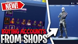 BUYING FORTNITE ACCOUNTS FROM SHOPS (SCAMMED)