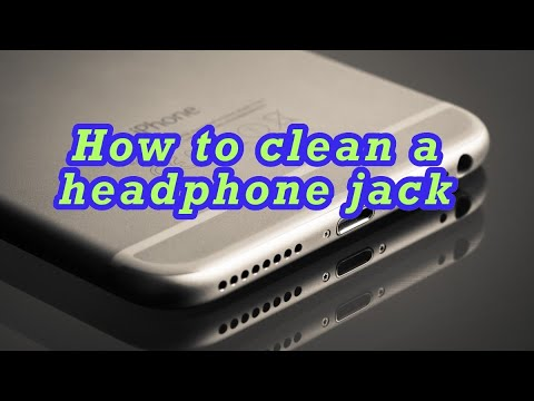 How To Clean Your Headphone Jack Both Easily and the Right Way In 1 Minute!