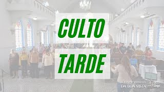 CULTO TARDE | 25/07/2021 | IPBV