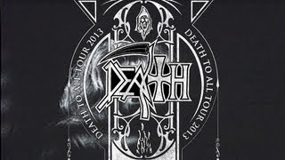 DEATH TO ALL Tour 2013