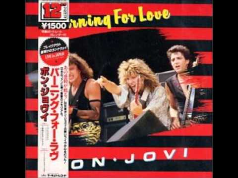 Bon JoviBurning For Love 1984