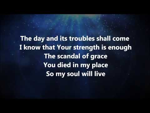 Scandal of Grace - Hillsong United w/ Lyrics