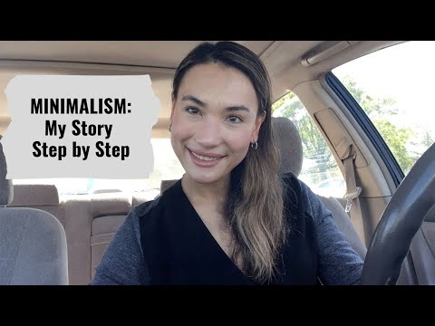 How Minimalism Changed My Life - Step By Step + How To
