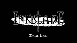 Inkblade - Royal Lies
