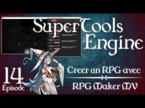 [C1R] Tutoriel RPG Maker MV - Ep. 14 : Super Tools Engine