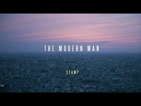 STAMP  The Modern Man   Music Video