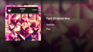Tight (Original Mix)