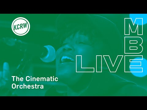 The Cinematic Orchestra performing  Wait for Now / Leave the World  Live on KCRW