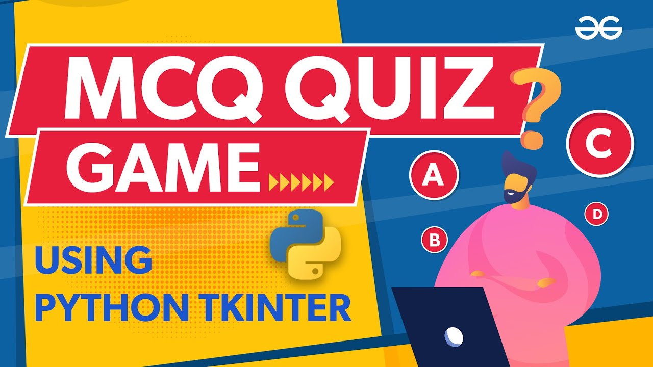 MCQ Quiz Game Using Python Tkinter   Python Projects
