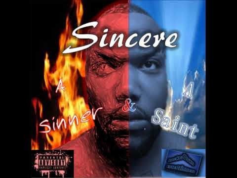 "Sincere - Hate On Me feat. T-Rex ""A Sinner & A Saint"""