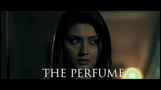 HORROR SHORT FILM  | THE PERFUME