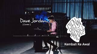 Glenn fredly - Kembali ke awal [cover] Dave Jordan