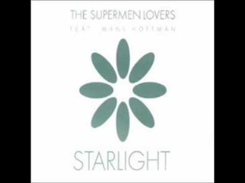 Supermen Lovers  Starlight REMIXES