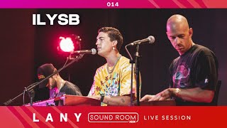 """ILYSB"" (Stripped) [Live Session] - LANY 