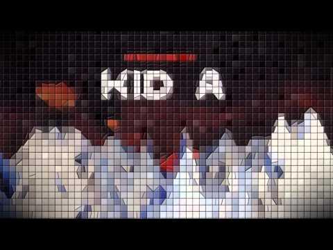 Radiohead - Kid A (8-bit) [FULL ALBUM]