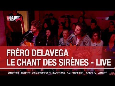 Fréro Delavega - Le Chant Des Sirènes - Live - C'Cauet sur NRJ